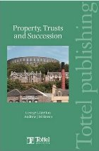'Property, Trusts and Succession' by George L Gretton & Andrew J M Steven