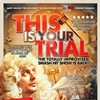 This is Your Trial 2016